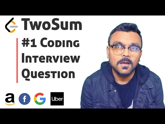 Leetcode Two Sum Solution |  Coding Interview Question