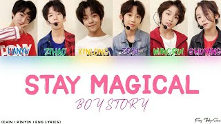 BOY STORY - 奇妙里 (Stay Magical) (Color Coded Chinese|Pinyin|Eng Lyrics) 歌詞