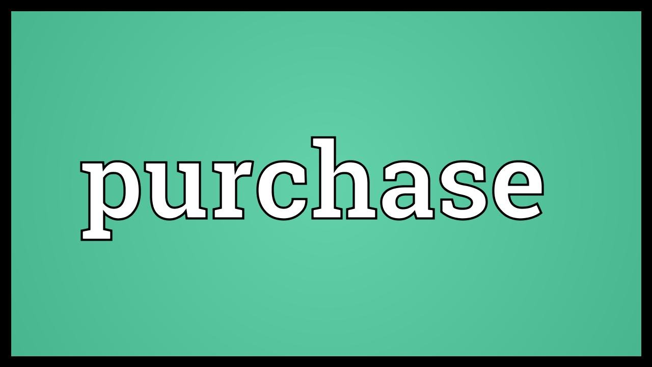 Purchase Meaning - YouTube