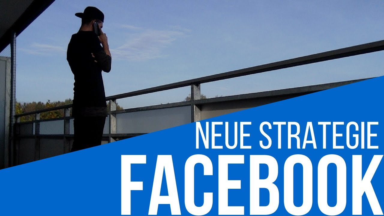 Facebook Tutorial Deutsch 2017 | Neue Strategie Teil 2