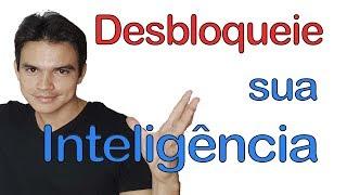 Como Desbloquear sua Inteligência e Criatividade