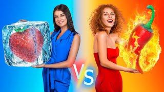 تحدي السخن ضد البارد/ بنت في النار ضد بنت جليدية.