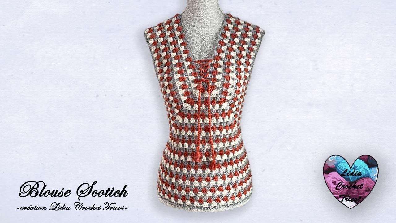 """Concours ! Blouse Scotich crochet """"Lidia Crochet Tricot"""""""