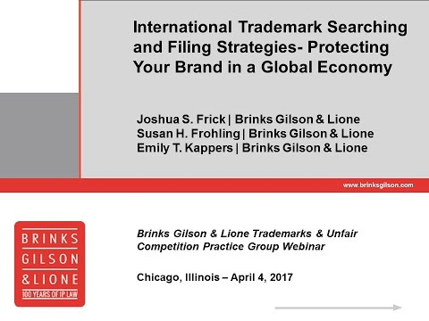 Brinks Webinar   International Trademark Searching and Filing Strategies for a Global Economy