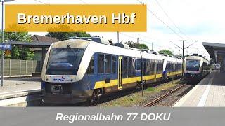 RB77: Bremerhaven Hbf Doku mit BR 146.1, Dosto, BR 648, BR 440 usw. (2019)