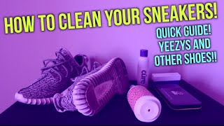 How To Clean Your Sneakers! Cleaning Yeezy 350!