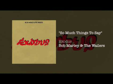 """So Much Things To Say"" - Bob Marley & The Wailers 