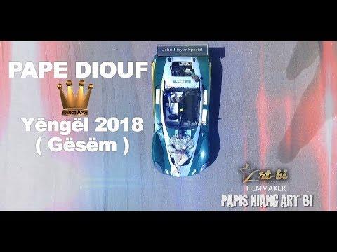 PAPE DIOUF-Yëngël Gësëm 2018-  Video Officelle