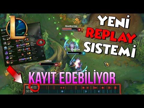 LOL YENİ CLIENT! REPLAY + KAYIT SİSTEMİ!!   League Of Legends Türkçe