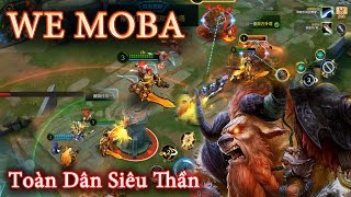 We MOBA  - Toàn Dân Siêu Thần - Android/iOS
