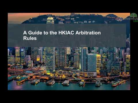 A guide to the HKIAC Arbitration Rules