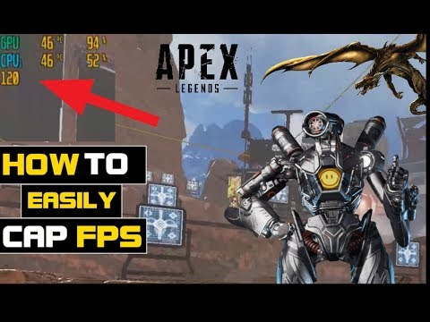 HOW To EASILY CAP FPS In APEX LEGENDS Season 2 | Show CPU/GPU/FPS On Screen GUIDE
