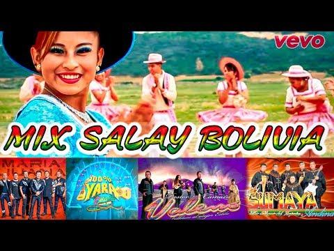 FOLKLORE BOLIVIANO - MIX SALAY BOLIVIA 2018