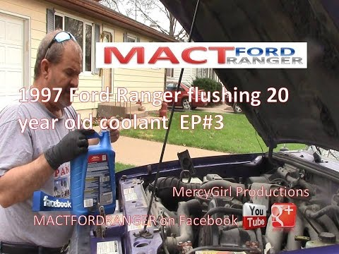 1997 Ranger  flushing out 20 yr old coolant  EP#3