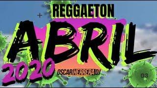 Sesion ABRIL 2020 MIX (Reggaeton, Comercial, Trap, Flamenco) Oscar Herrera DJ
