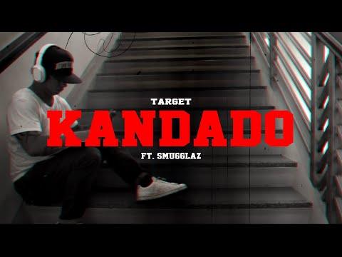 KANDADO   TARGET FT. SMUGGLAZ   OFFICIAL LYRIC VIDEO (Spoken Poetry)