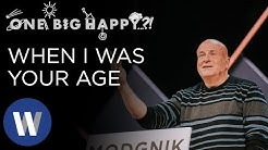 One Big Happy?!: When I Was Your Age | Mike Breaux