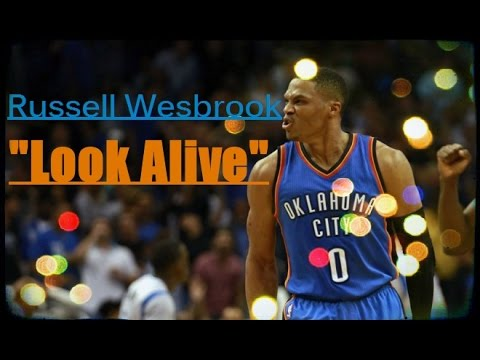 "Russell Westbrook 2016 Mix - ""Look Alive"""