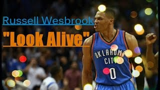 """Russell Westbrook 2016 Mix """"Look Alive"""""""