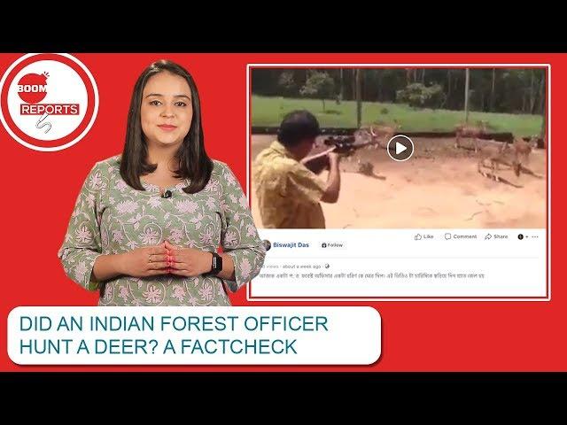 Did An Indian Forest Officer Hunt A Deer? A FactCheck