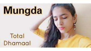 Mungda | Total Dhamaal | Dance choreography | Sonakshi Sinha | Ajay Devgan |