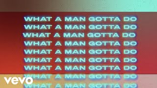 Jonas Brothers - What A Man Gotta Do (Official Lyric Video)