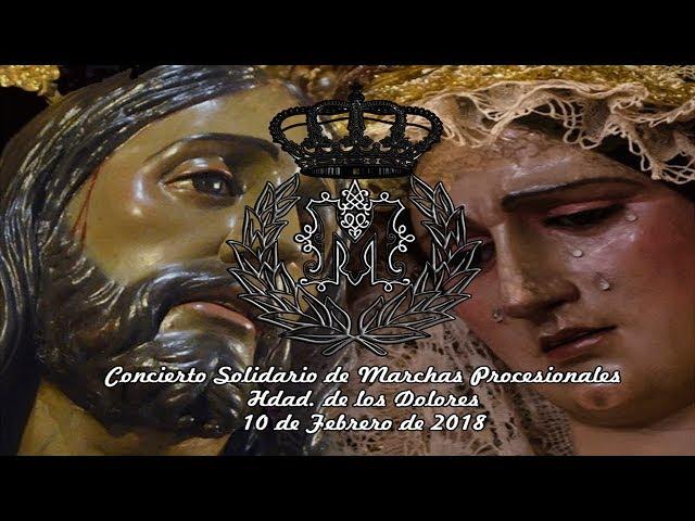 Concierto Hdad de los Dolores 2018 - Bct Stmo Cristo de los Milagros