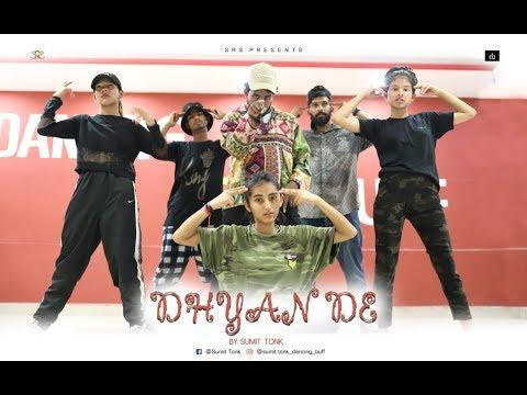 Dhyan De Dance 2019 | Sumit Choreography | Sumit Tonk Sam