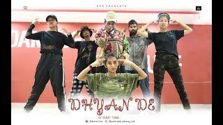 Gambar cover Dhyan De Dance 2019 | Sumit Choreography | Sumit Tonk Sam