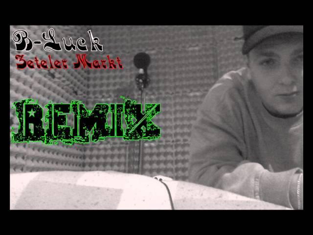 B-Luck - Zeteler Markt 2012 (THB Remix)