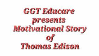 Thomas Edison || Motivational Story