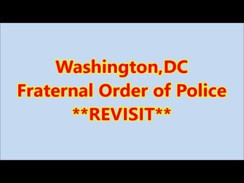 Washington,DC-Fraternal Order of Police **REVISIT** Lodge #1
