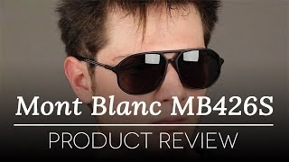 Mont Blanc Sunglasses Review - Mont Blanc MB426S 02N Sunglasses Review