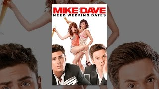 Mike and Dave Need Wedding Dates | FHEfoxconnect