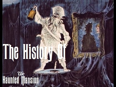The History Of The Haunted Mansion Part 1