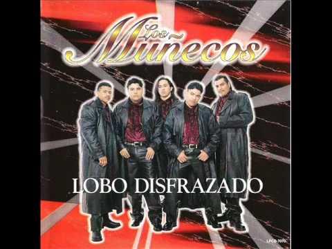 Los Munecos (Ay Munequita).wmv