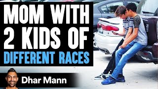 Mom Has Children Of Two Races, Her Life Story Will Shock You | Dhar Mann