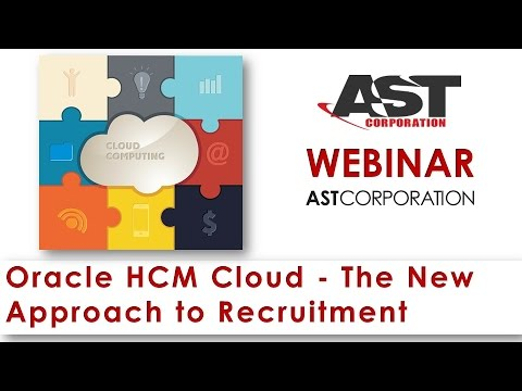 Oracle HCM Cloud - The New Approach to Recruitment