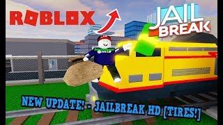 New Update In Jailbreak!! - Jailbreak HD - Tires! 🔥 - Roblox
