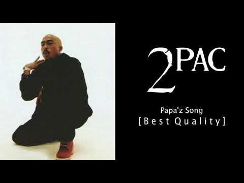 2Pac - Papa'z Song (feat. Mopreme) (Official Da Bastard's Mix) (Best Quality)
