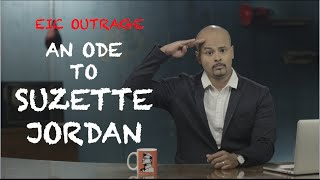 EIC Outrage: An Ode To Suzette Jordan