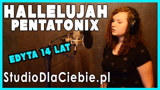 Hallelujah - Pentatonix (cover by Edyta Bąk)