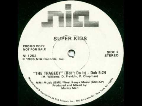 Super Kids - The Tragedy (Marley Marl Dub)