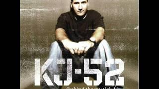 kj 52 behind the musik