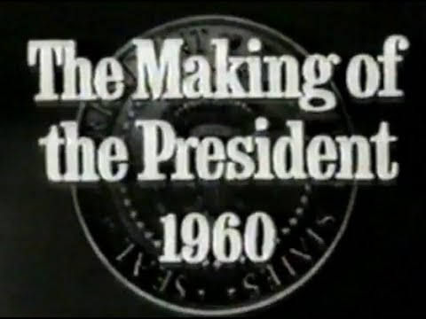 """""""THE MAKING OF THE PRESIDENT 1960"""" (1963)"""