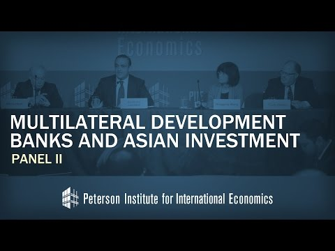 Conference on Multilateral Development Banks and Asian Investment: Panel II