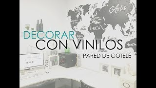CÓMO DECORAR UNA PARED DE GOTELÉ CON VINILO | ELEANDECO