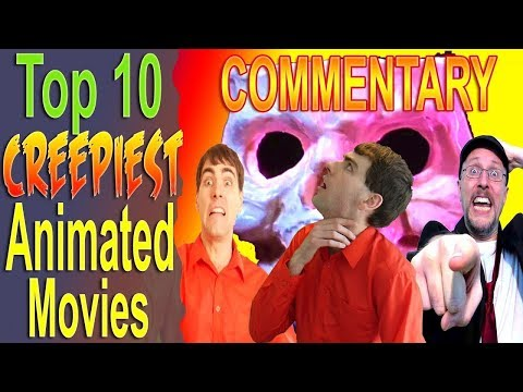 Commentary for Creepiest Animated Movies