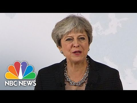 Prime Minister Theresa May May Sets Out Updated Vision For Brexit | NBC News
