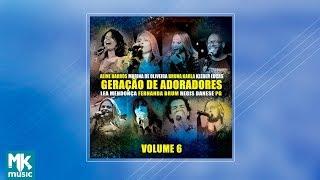 Geração de Adoradores - Volume 6 (CD COMPLETO)